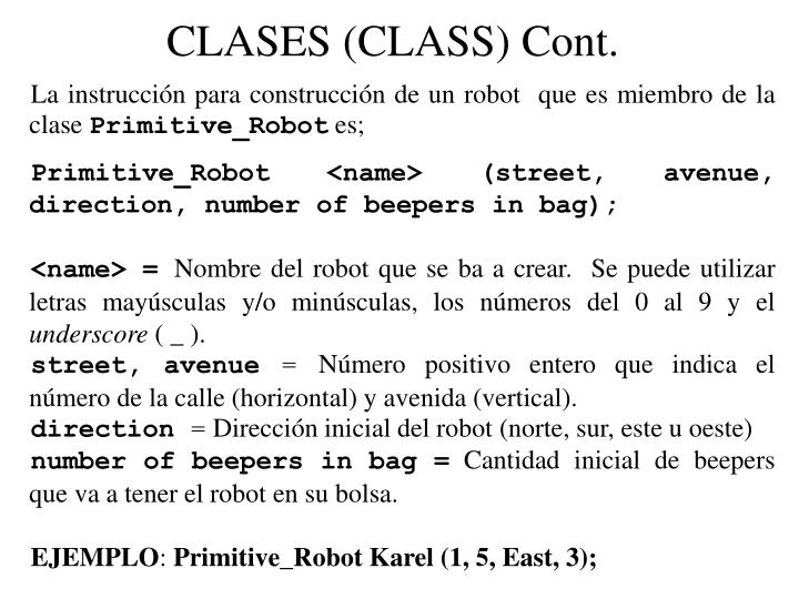 CLASES (CLASS) Cont.