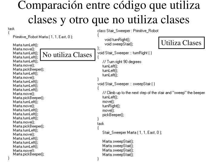 Comparación entre código que utiliza clases y otro que no utiliza clases