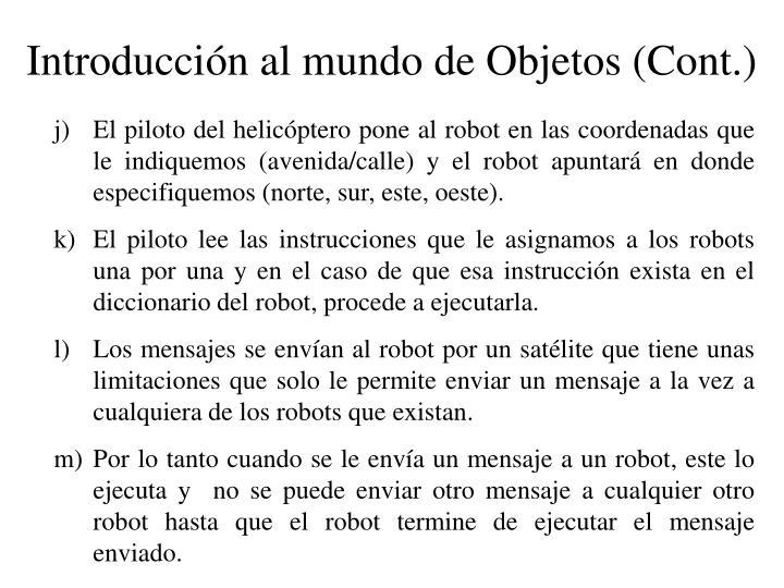 Introducción al mundo de Objetos (Cont.)