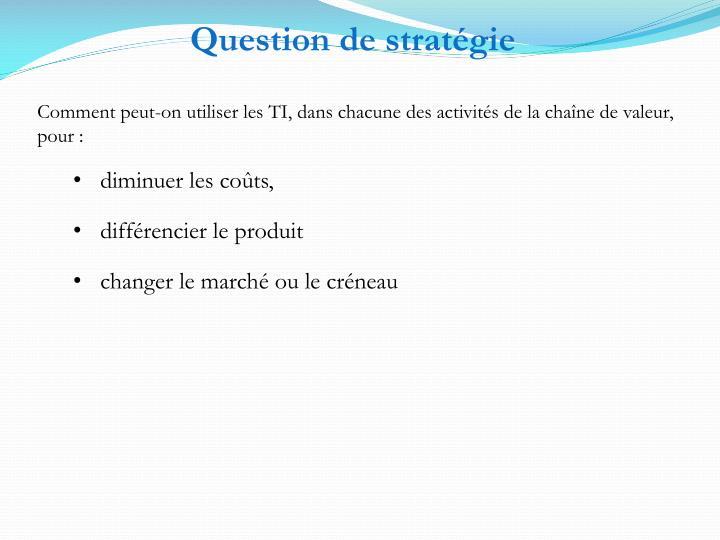 Question de stratégie