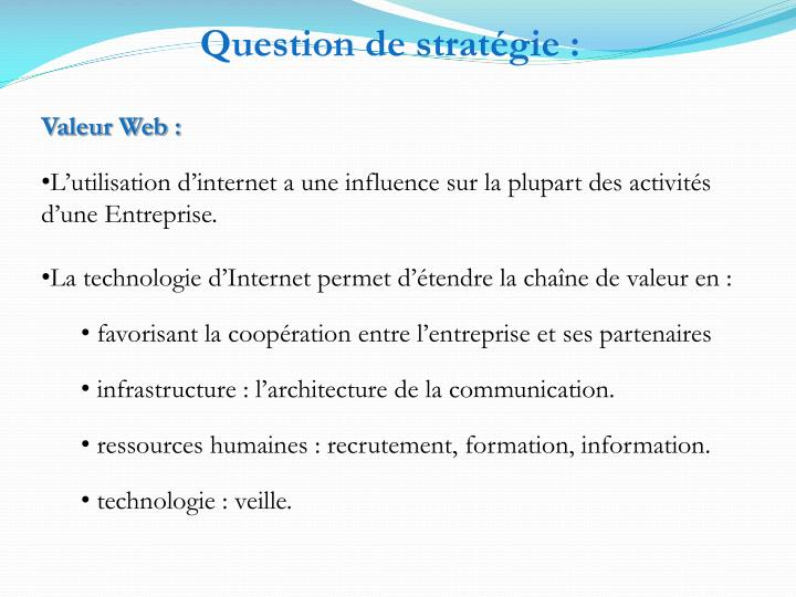Question de stratégie :