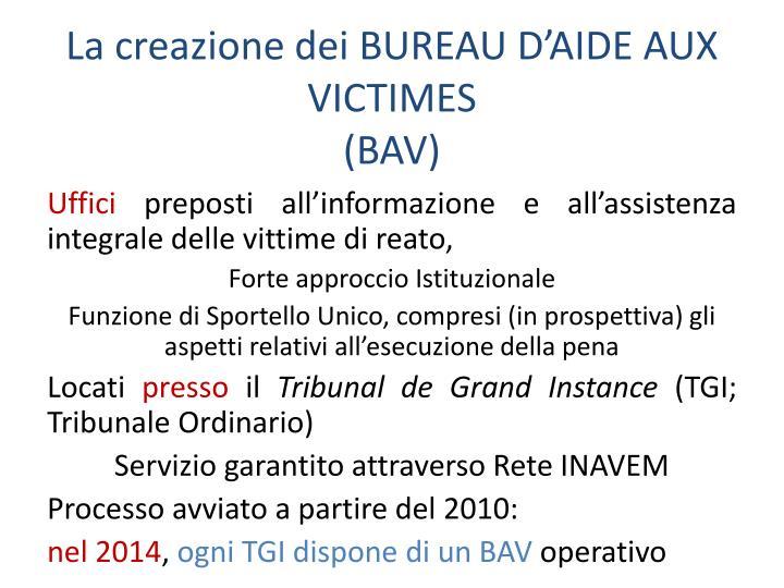 La creazione dei BUREAU D'AIDE AUX VICTIMES