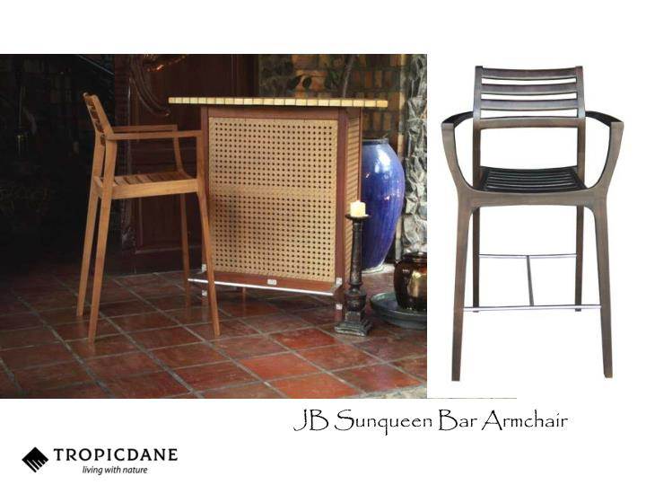 JB Sunqueen Bar Armchair