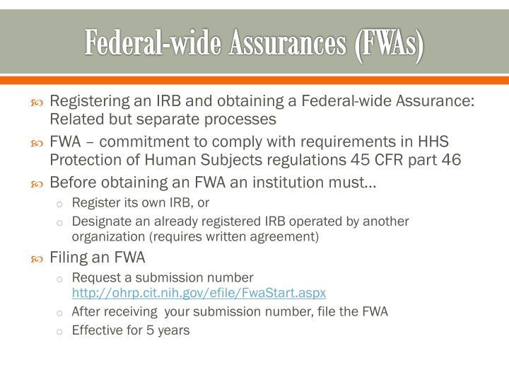 Federal-wide Assurances (FWAs)