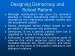 designing democracy and school reform