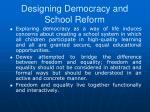 designing democracy and school reform2
