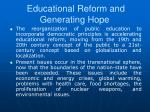 educational reform and generating hope