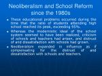 neoliberalism and school reform since the 1980s1