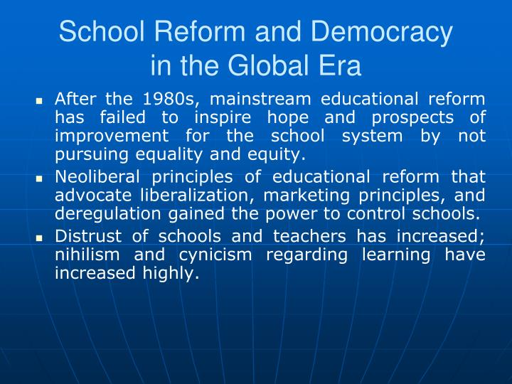 School reform and democracy in the global era