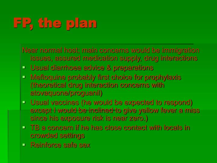 FP, the plan