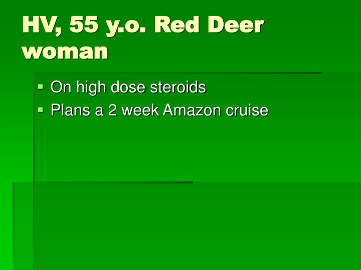 HV, 55 y.o. Red Deer woman