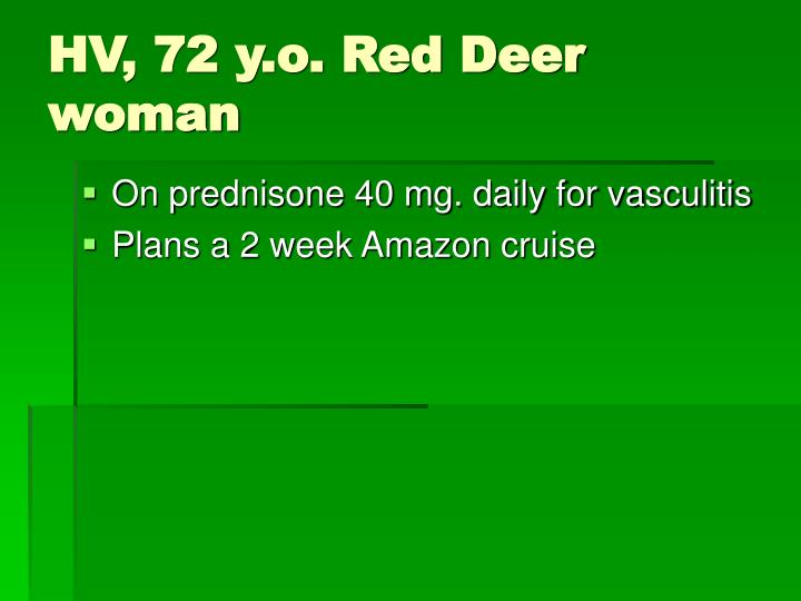 HV, 72 y.o. Red Deer woman