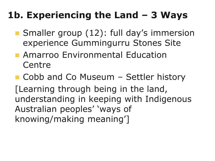 1b. Experiencing the Land – 3 Ways