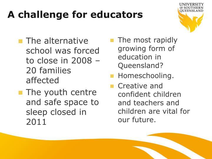 A challenge for educators