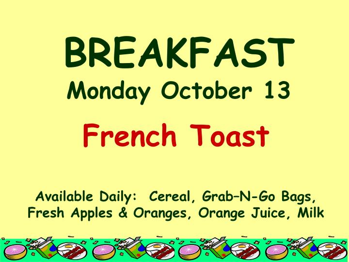 Breakfast monday october 13