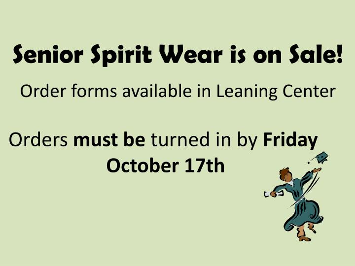 Senior Spirit Wear is on Sale!