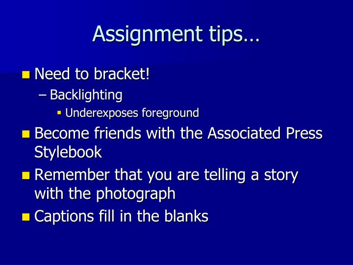 Assignment tips…