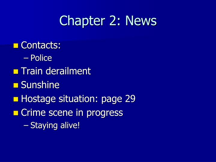 Chapter 2: News