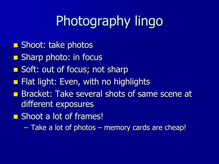 Photography lingo