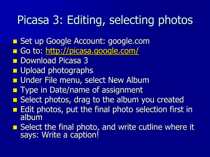 Picasa 3: Editing, selecting photos