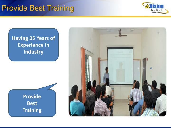 Provide Best Training