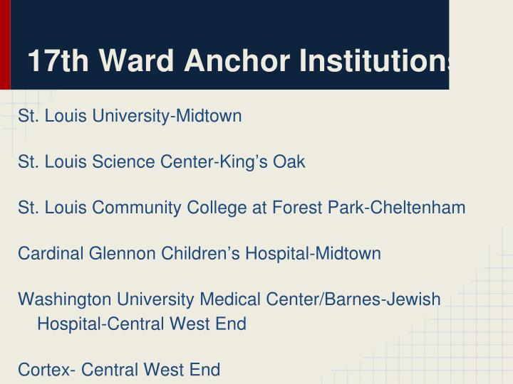 17th Ward Anchor Institutions