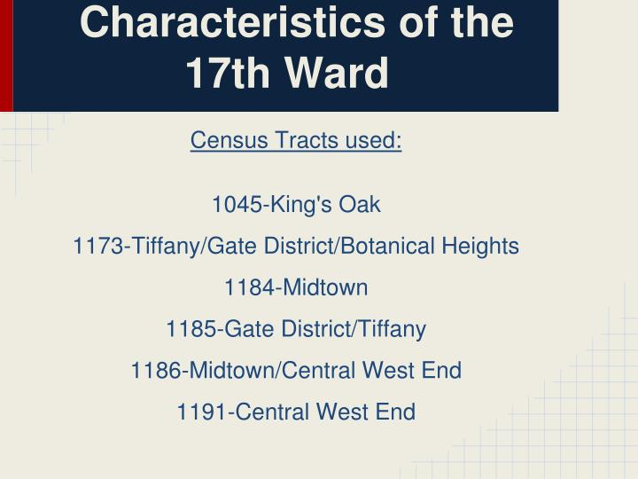 Characteristics of the 17th Ward