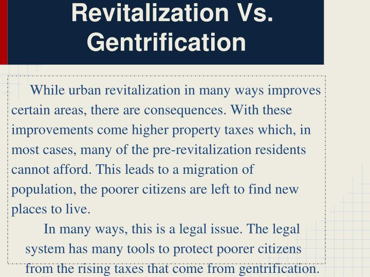 Revitalization Vs. Gentrification