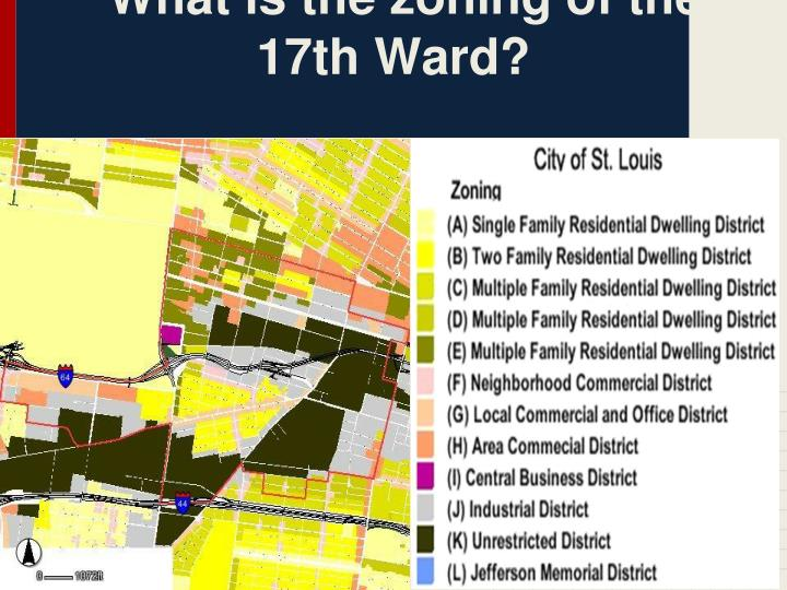 What is the zoning of the 17th Ward?