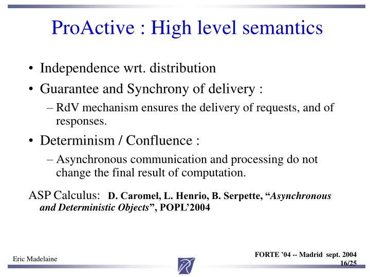 ProActive : High level semantics