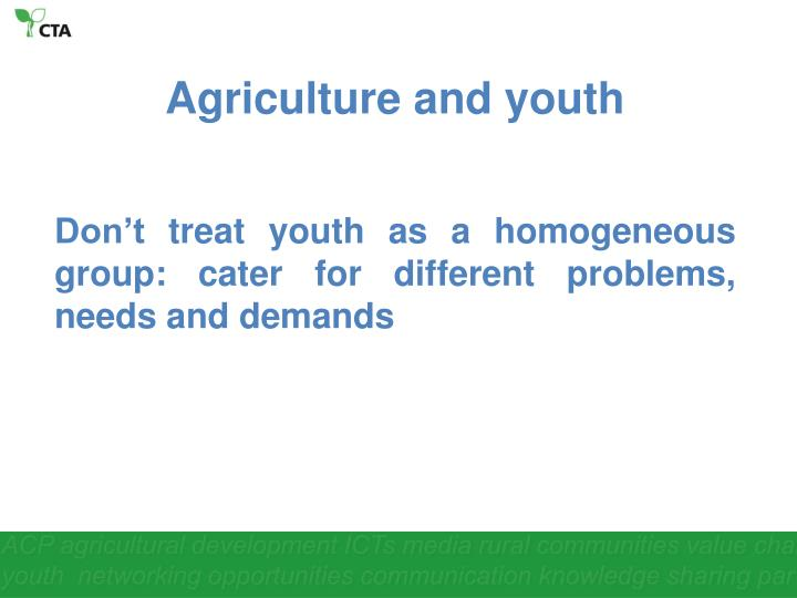 Agriculture and youth
