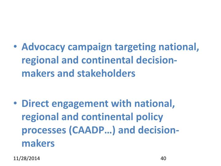 Advocacy campaign targeting national, regional and continental decision-makers and stakeholders