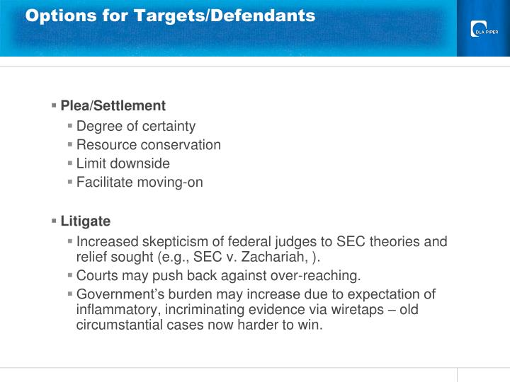 Options for Targets/Defendants