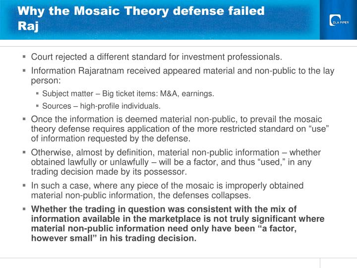 Why the Mosaic Theory defense failed Raj