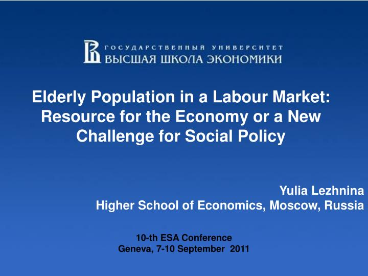 Elderly Population in a Labour Market