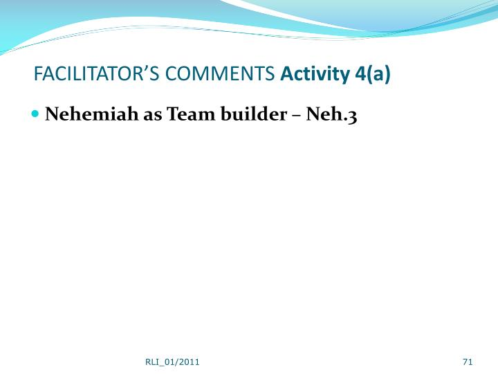 FACILITATOR'S COMMENTS