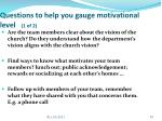 questions to help you gauge motivational level 1 of 2