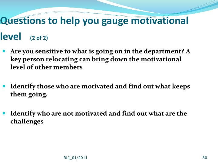 Questions to help you gauge motivational level