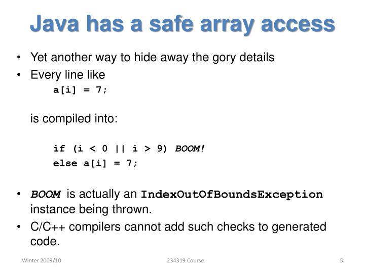 Java has a safe array access
