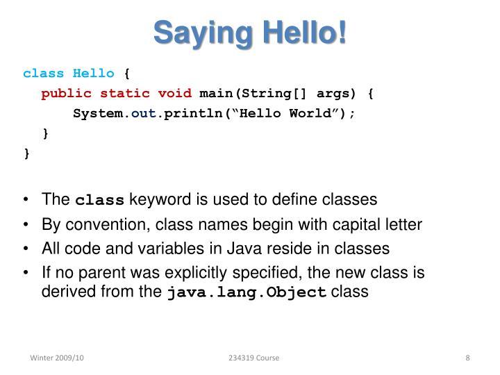 Saying Hello!