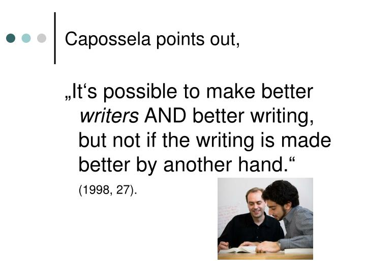 Capossela points out,