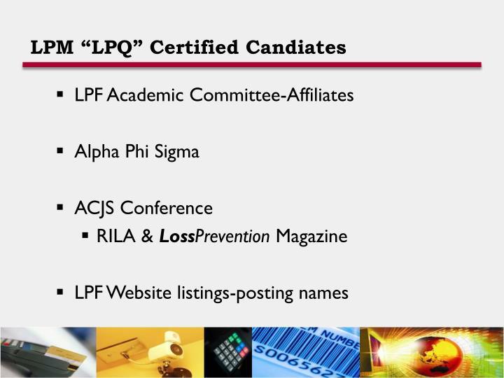 """LPM """"LPQ"""" Certified Candiates"""