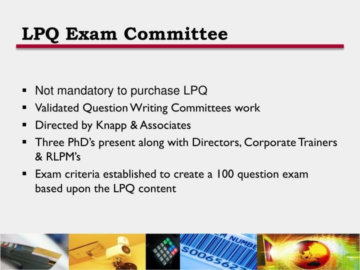 LPQ Exam Committee