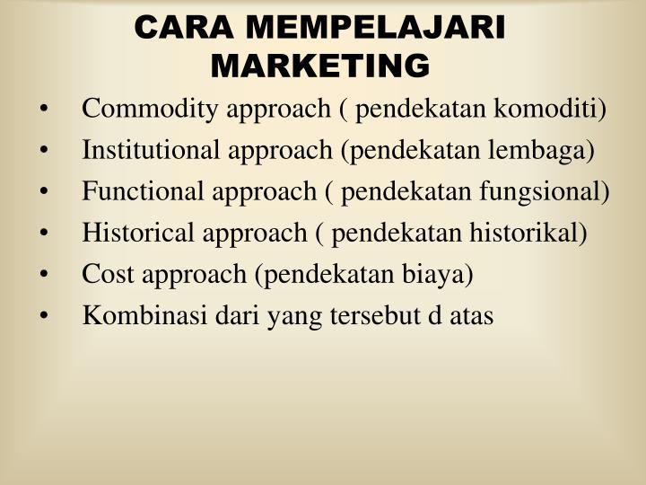 CARA MEMPELAJARI MARKETING