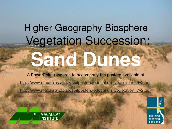 Higher geography biosphere vegetation succession sand dunes