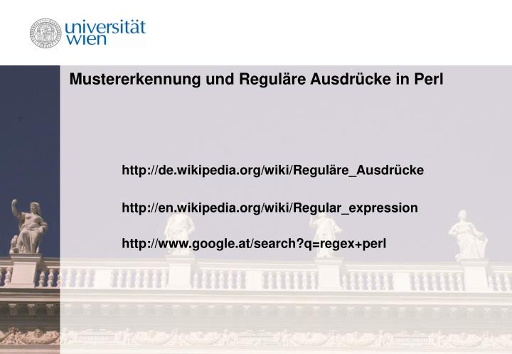 Mustererkennung und regul re ausdr cke in perl