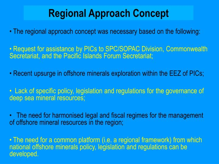 Regional Approach Concept