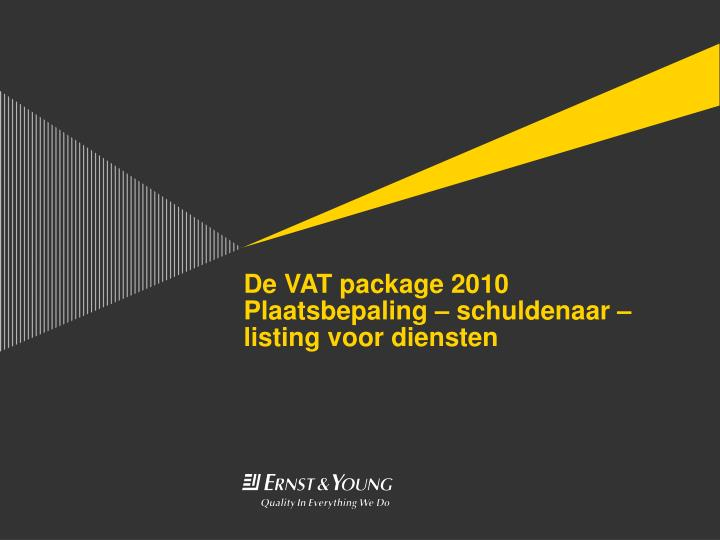 De VAT package 2010