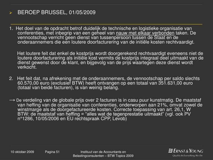 BEROEP BRUSSEL, 01/05/2009
