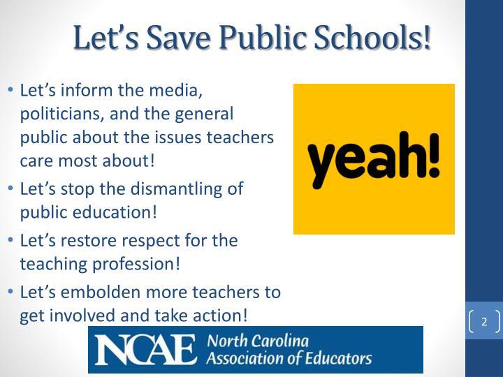 Let's Save Public Schools!